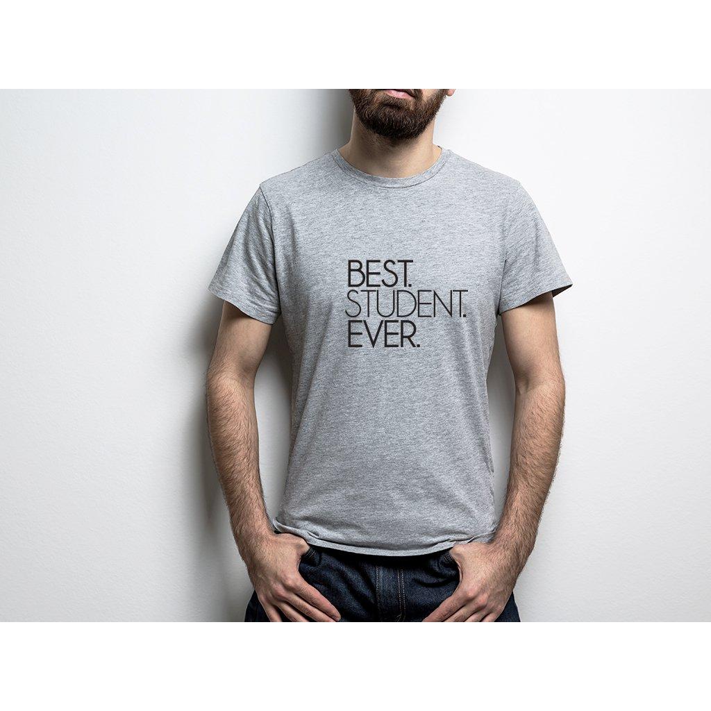 Pánské tričko BEST STUDENT EVER