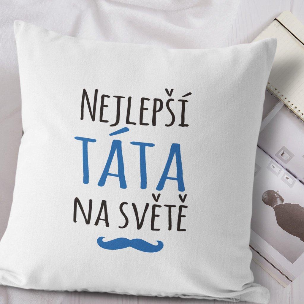 Polštářek bílý Nejlepší táta na světě - Booya.cz fe6947ff8a