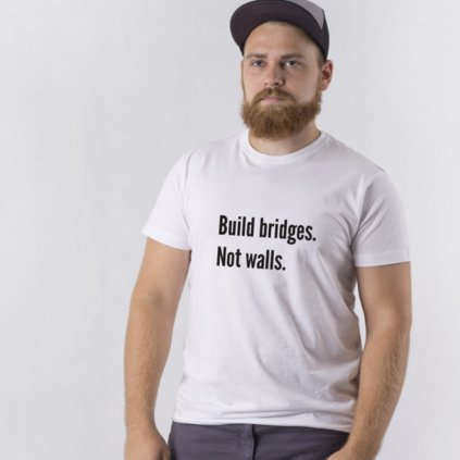 Pánské tričko Build bridges Not walls